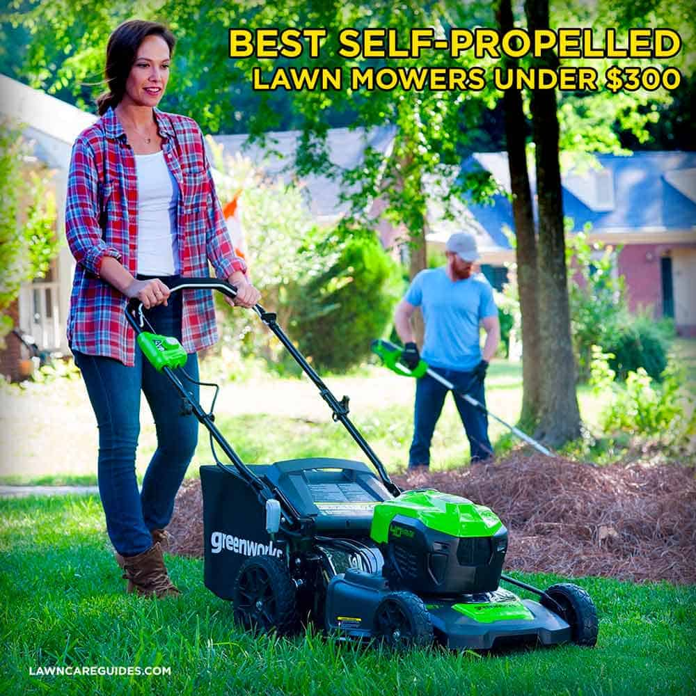 Best Self Propelled Lawn Mower Under $300