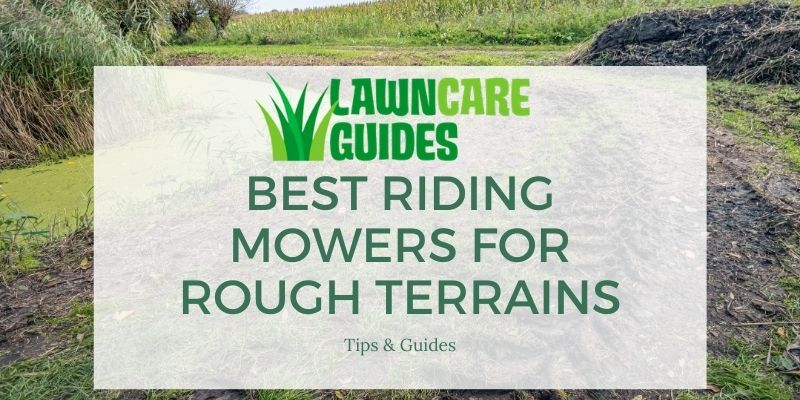 best riding mowers for rough terrains