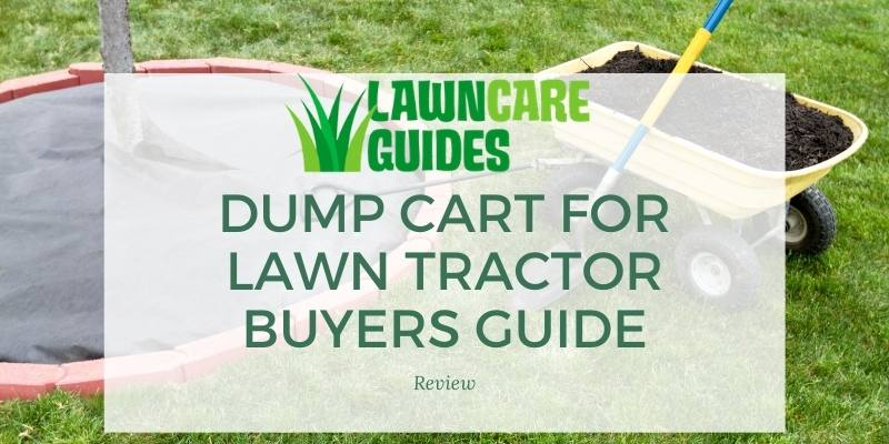 dump cart for lawn tractor buyers guide