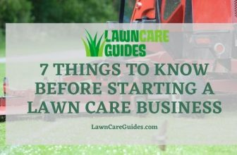 7 things to know before starting a lawn care business