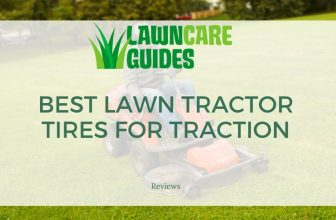 Best Lawn Tractor Tires for Traction