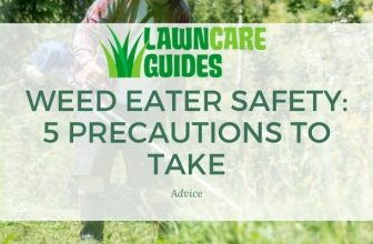 Weed Eater Safety: 5 Precautions to Take