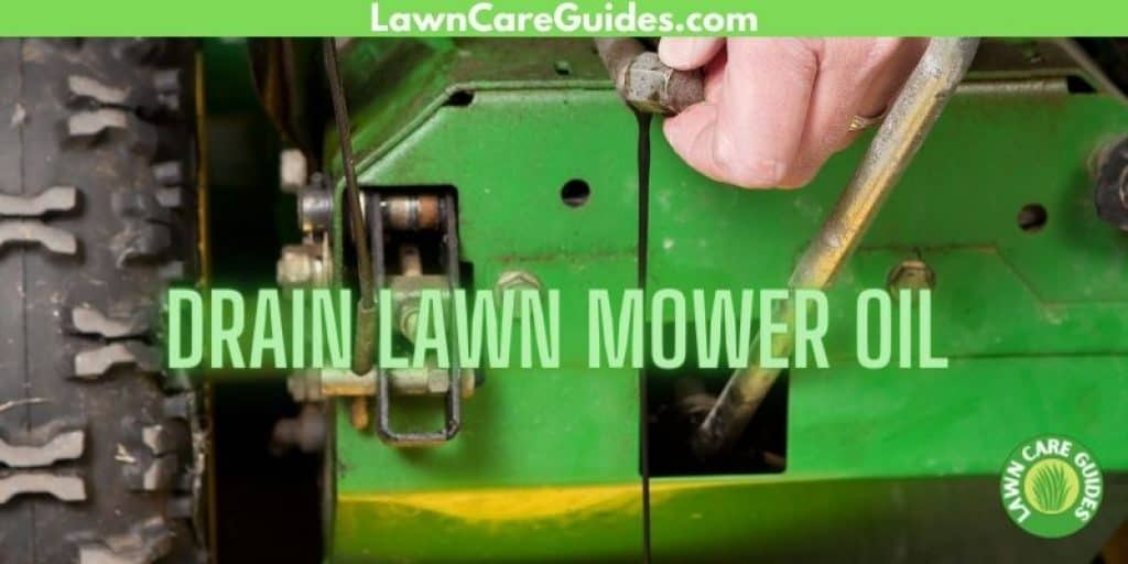 How To Drain Lawn Mower Oil
